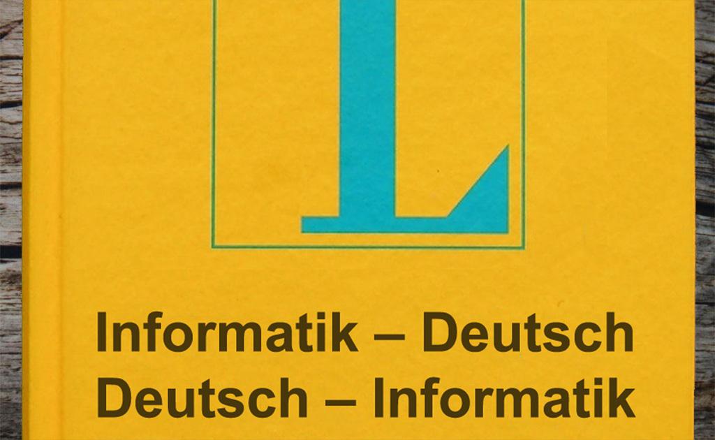 Wörterbuch Informatik - Deutsch; Deutsch - Informatik